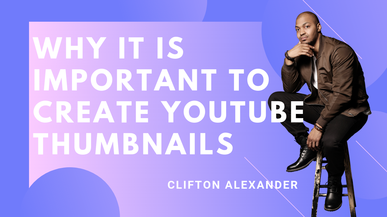 Why you should create YouTube thumbnails